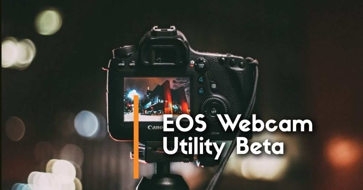 canon eos webcam update